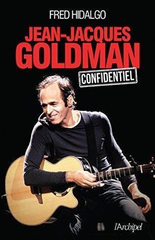 Jean-Jacques Goldman - Confidentiel - Fred Hidalgo