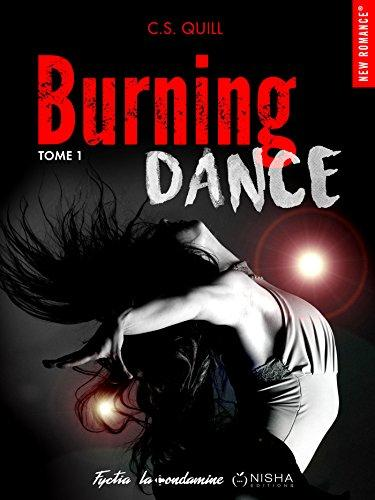 Burning Dance, Tome 1 de C.S Quill