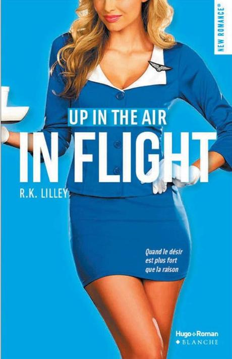 Up in the air, tome 1 : In flight, R.K. Lilley