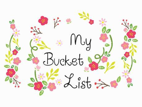 My Bucket List (édition 2017)