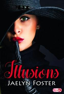 Illusions, Jaelyn Foster