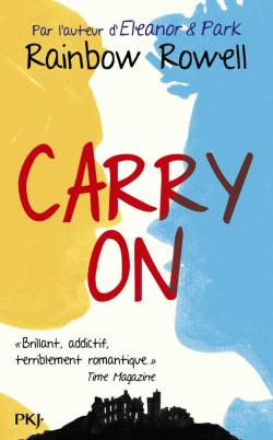[LC des Songeuses n°1] Carry On, de Rainbow Rowell !
