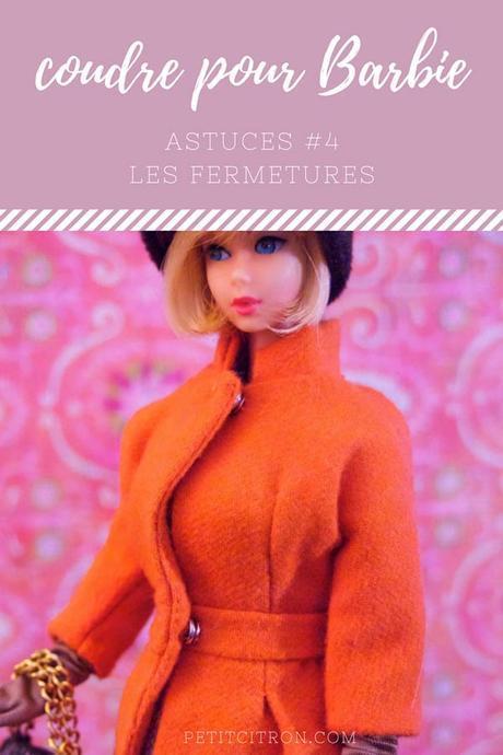 Astuces pour coudre des vêtements de poupées mannequins (comme les Barbie) – #4 les fermetures