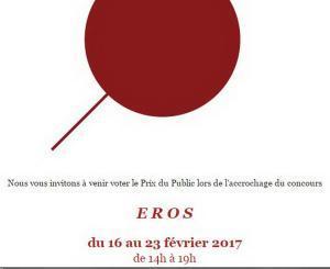 Galerie La Ralentie « Eros » 16/23 Février 2017