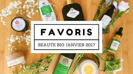 Favoris Beauté Bio Janvier 2017