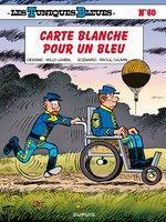 Chronique Les Tuniques Bleues T60 : Carte blanche pour un Bleu (Raoul Cauvin et Willy Lambil) - Dupuis