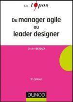 Du manager agile au leader designer: moo(k)ez et certifiez vos compétences!