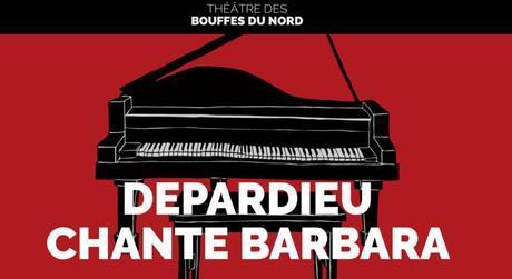 """""""Une petite cantate"""" de Barbara, le spectacle de Depardieu aux Bouffes Du Nord et Camille Redouble de Noémie Lvovsky"""