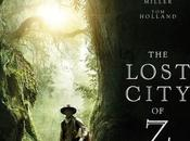 LOST CITY film James Gray avec Charlie Hunnam, Robert Pattinson, Sienna Miller, Holland Cinéma Mars 2017 #TheLostCityOfZ