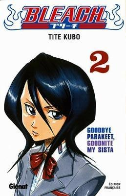 Couverture Bleach, tome 02 : Goodbye Parakeet, Goodnite My Sista
