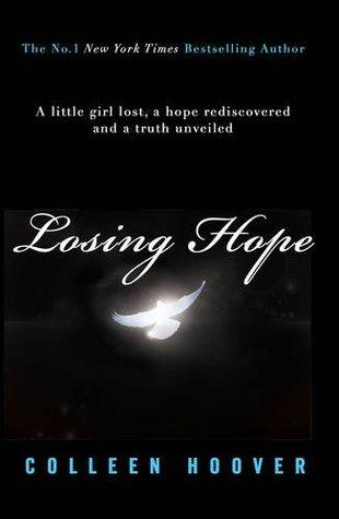Hopeless T.2 : Losing Hope - Colleen Hoover