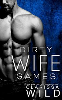 Indecent games #2 / Dirty Wife Games de Clarissa Wild