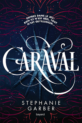Caraval - Tome 1