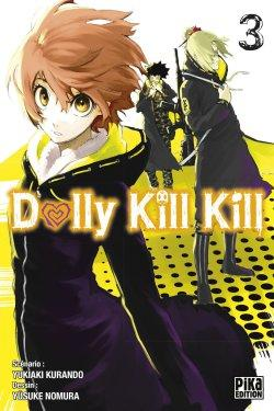 Dolly Kill Kill Tome 3 de Yukiaki Kurando