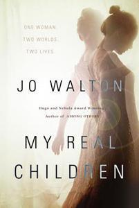 WALTON Jo – Mes vrais enfants