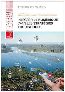 Le numérique dans les stratégies touristiques territoriales : un défi plus culturel que technologique !