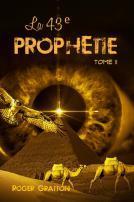À paraître prochainement : La 43e prophétie (tome II), par Roger Gratton