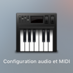 Configuration audio et midi