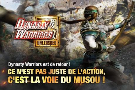 Dynasty Warriors : Unleashed débarque sur iOS & Android