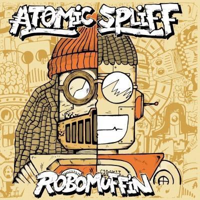 Album - Robomuffin par Atomic Spliff