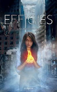 The effigies #1 : Les flammes du destin de Sarah Raughley