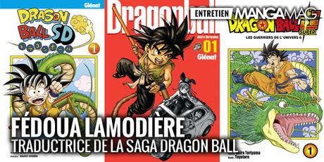 [Interview] Fédoua LAMODIERE, traductrice de la saga Dragon Ball