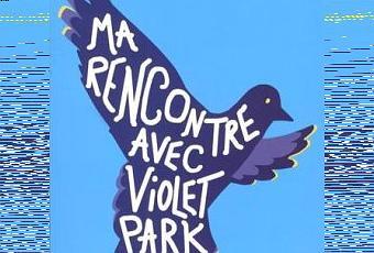 ma rencontre avec violet park resume