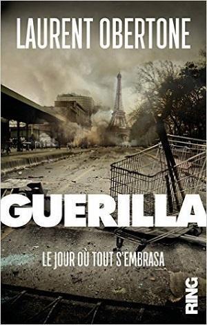 Guerilla, de Laurent Obertone