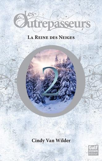Couverture Les Outrepasseurs, tome 2 : La Reine des Neiges