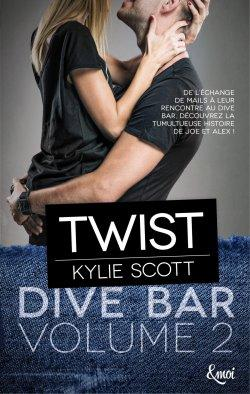 Dive Bar Tome 2 : Twist de Kylie Scott
