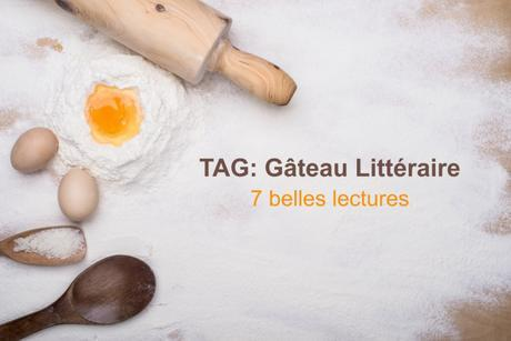 TAG : Gâteau Littéraire
