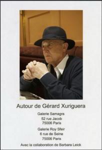 Galeries  SAMAGRA et Roy SFEIR  « Autour de Gérard XURIGUERA –  16/27 Mai 2017