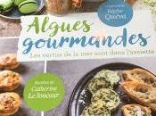 Algues gourmandes Régine Queva Catherine Joncour chez Flammarion