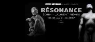 EXPOSITION « RESONANCE » – PARIS Edith – Laurent Fièvre