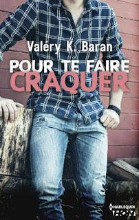Pour te faire craquer de Valery K Baran