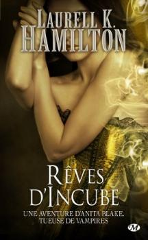 Couverture Anita Blake, tome 12 : Rêves d'Incube
