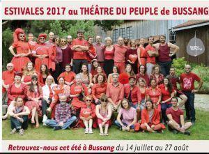 Théâtre du Peuple à BUSSANG  « Estivales 2017 »  14 Juillet au 27 Août 2017