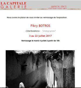 Galerie LA CAPITALE exposition Fikry BOTROS « Déambulations »  3/22 Juillet 2017