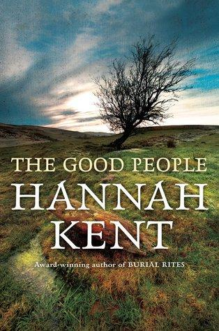 The Good People d'Hannah Kent