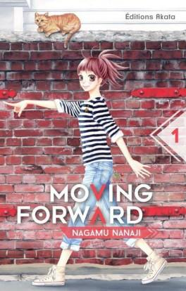 Moving Forward Tome 1 de Nagamu Nanaji