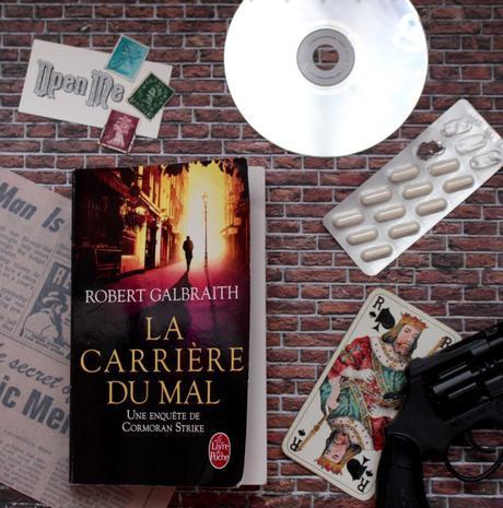 « La carrière du mal » – Robert Galbraith