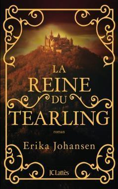 La reine du Tearling (1) - Erika Johansen