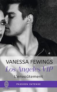 Los Angeles VIP #2 L'envoutement de Vanessa Fewings