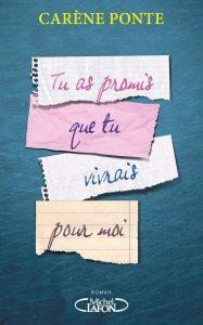 Carène Ponte - Tu as promis que tu vivrais pour moi