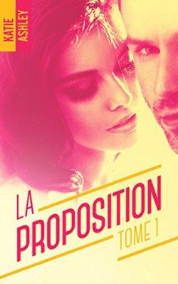 La Proposition Tome 1 de Katie Ashley