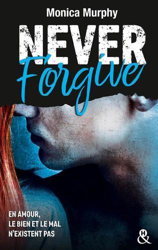 Never Forgive, tome 2 (Monica Murphy)