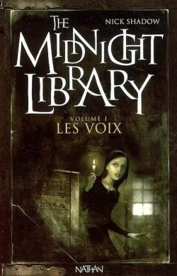 The midnight library, volume 1 :  les voix de Nick Shadow