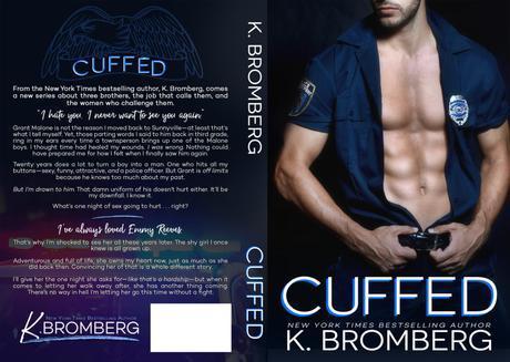 Cover Reveal : Découvrez la couverture et le résumé de Cuffed, le prochain roman de K Bromberg