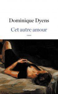 Cet autre amour - Dominique Dyens