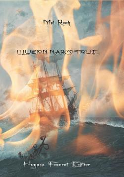 Illusion Narcotique par Roah